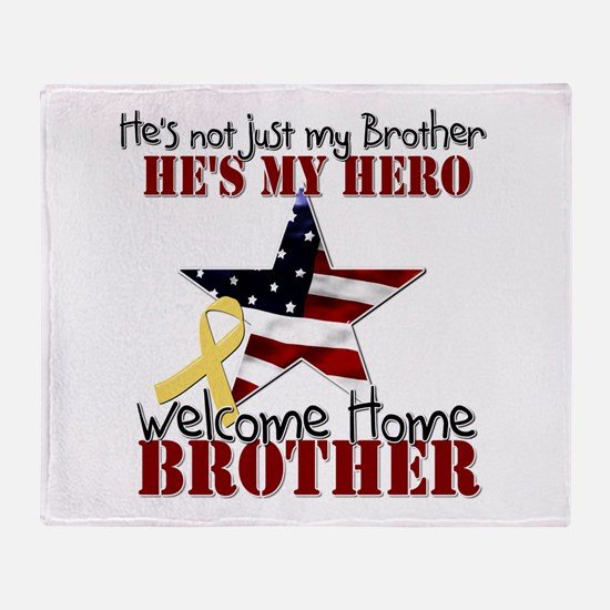 He's not just my Brother, He' Throw Blanket