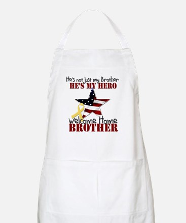 He's not just my Brother, He' Apron