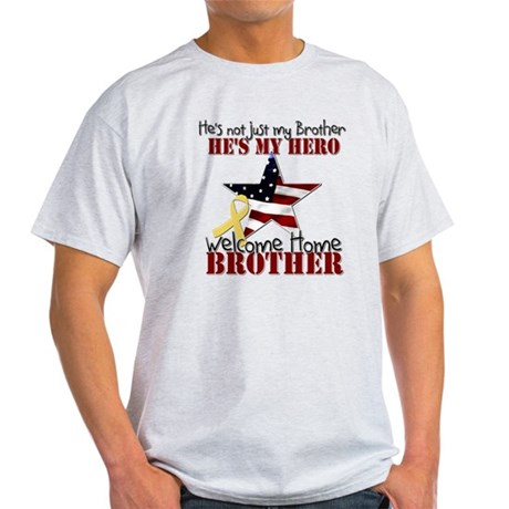He's not just my Brother, He' Light T-Shirt