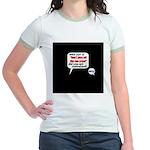 Don't Piss Off The Run Crew! Jr. Ringer T-Shirt
