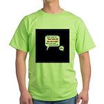 Don't Piss Off The Run Crew! Green T-Shirt