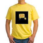 Don't Piss Off The Run Crew! Yellow T-Shirt