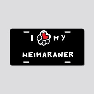 I *heart* My Weimaraner Aluminum License Plate