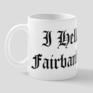 Hella Love Fairbanks Mug