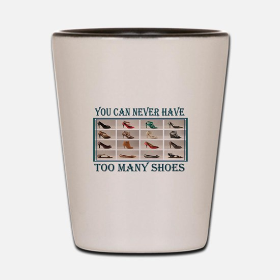 JUST ONE MORE PAIR Shot Glass