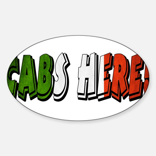 CABS HERE 4 Sticker (Oval)