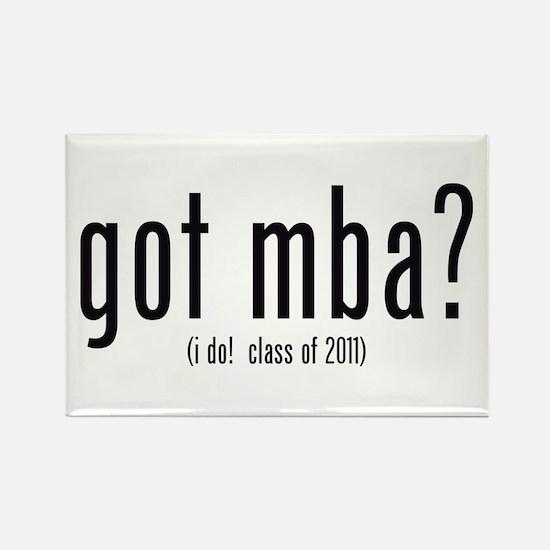 got mba? (i do! class of 2011) Rectangle Magnet (1