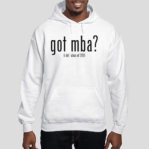 got mba? (i do! class of 2011) Hooded Sweatshirt