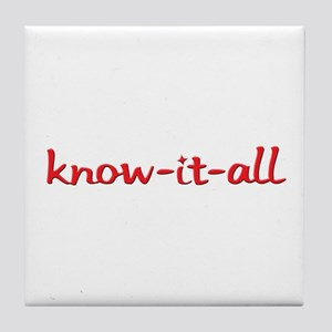Know-it-all Tile Coaster