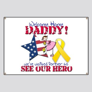 Welcome Home Daddy Banner