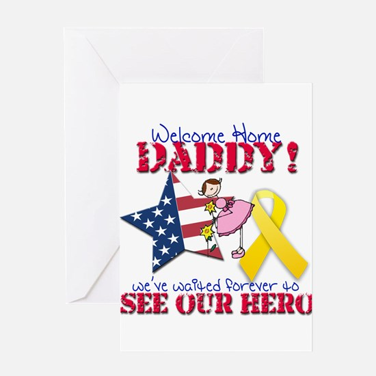 Welcome Home Daddy Greeting Card