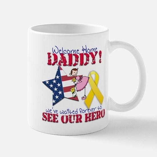 Welcome Home Daddy Mug