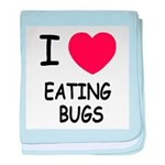 I heart eating bugs baby blanket