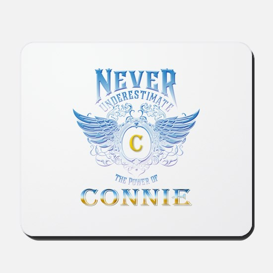 never underestimate the power of Connie Mousepad