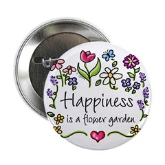 Happiness is.. Garden Button