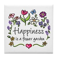 Happiness is.. Garden Tile Coaster