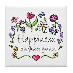 Happiness is.. Garden Tile Coaster