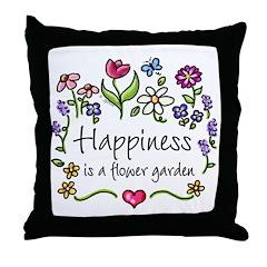 Happiness is.. Garden Throw Pillow