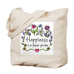 Happiness is.. Garden Tote Bag