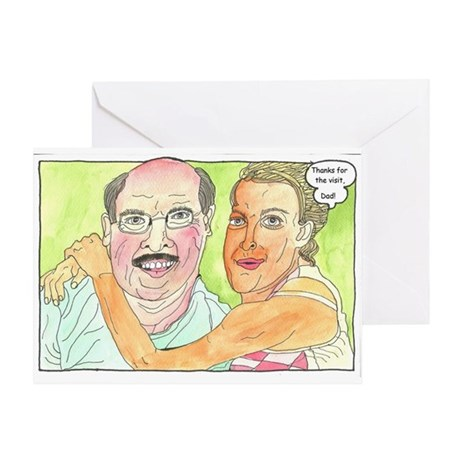 Thanks for the visit, Dad! Greeting Card