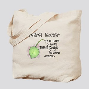 Retired Teacher Tote Bag