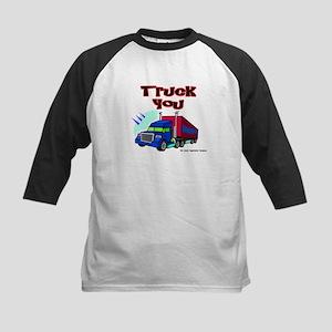 Truck You Kids Baseball Jersey