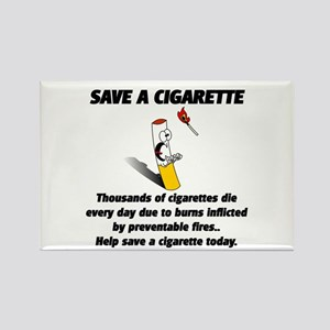 save a cigarette Rectangle Magnet