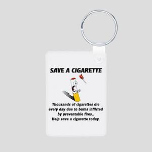 Save a cigarette Aluminum Photo Keychain