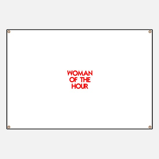 WOMAN OF THE HOUR Banner