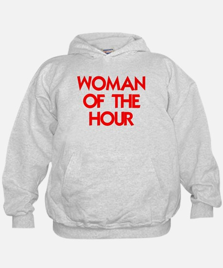 WOMAN OF THE HOUR Hoodie