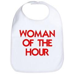 WOMAN OF THE HOUR Bib