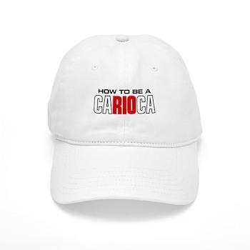 How to be a Carioca Cap