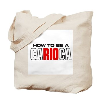 How to be a Carioca Tote Bag