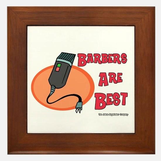 Barbers Are Best Framed Tile