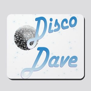 Disco Dave Mousepad