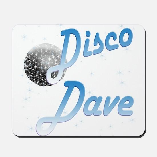 Disco Dave Mousepad