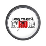 How to be a Carioca Wall Clock
