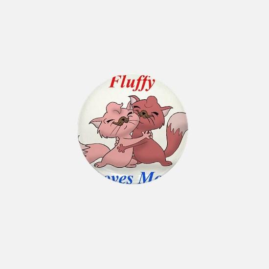 FluffyLovesMom Mini Button