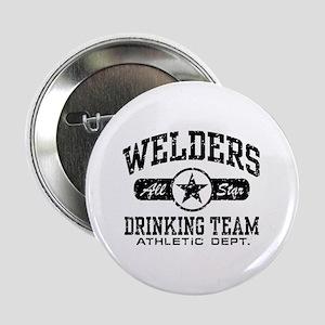 """Welders Drinking Team 2.25"""" Button"""