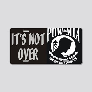 It's Not Over Aluminum License Plate