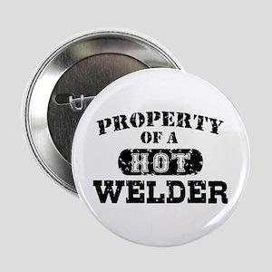 """Property of a Hot Welder 2.25"""" Button"""