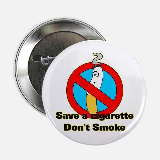 Save a cigarette Button