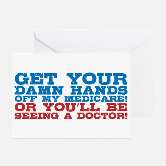 Hands off My Medicare Greeting Card