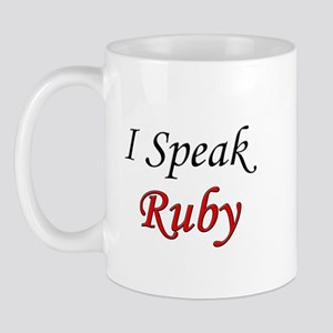 """I Speak Ruby"" Mug"