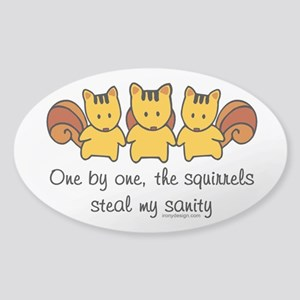 One by one, the squirrels Sticker (Oval)