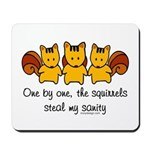 One by one, the squirrels Mousepad