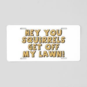 Hey Squirrel Aluminum License Plate