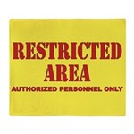 Restricted Area Throw Blanket
