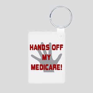 Hands off my Medicare Aluminum Photo Keychain