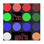 I'm gel'n (I'm gelling) Tile Coaster